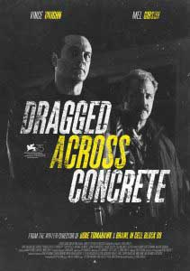 Dragged Across Concrete Poster